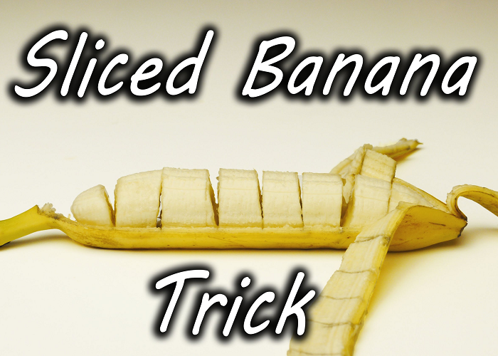 How To Do A Pre-sliced Banana Magic Trick